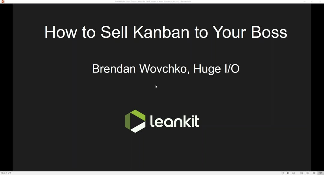 Video: LeanKit Webinar - How to Sell Kanban to Your Boss with Brendan Wovchko of HugeiO