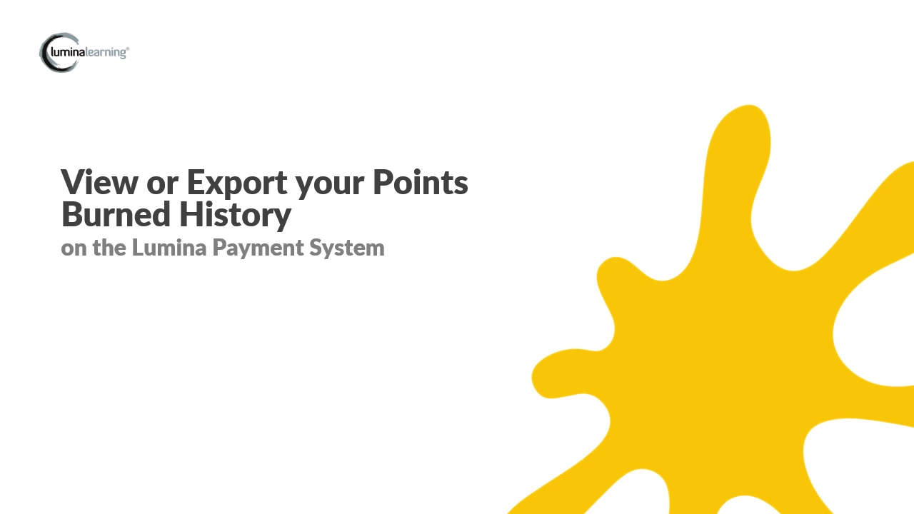 View or export your points burned history - New Payment System SYSTEM GUIDE