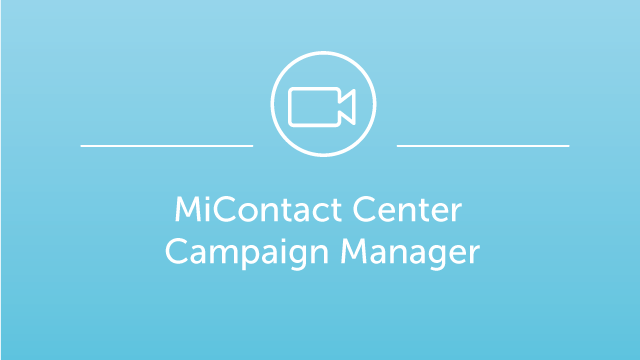 MiContact Center Campaign Manager Demo