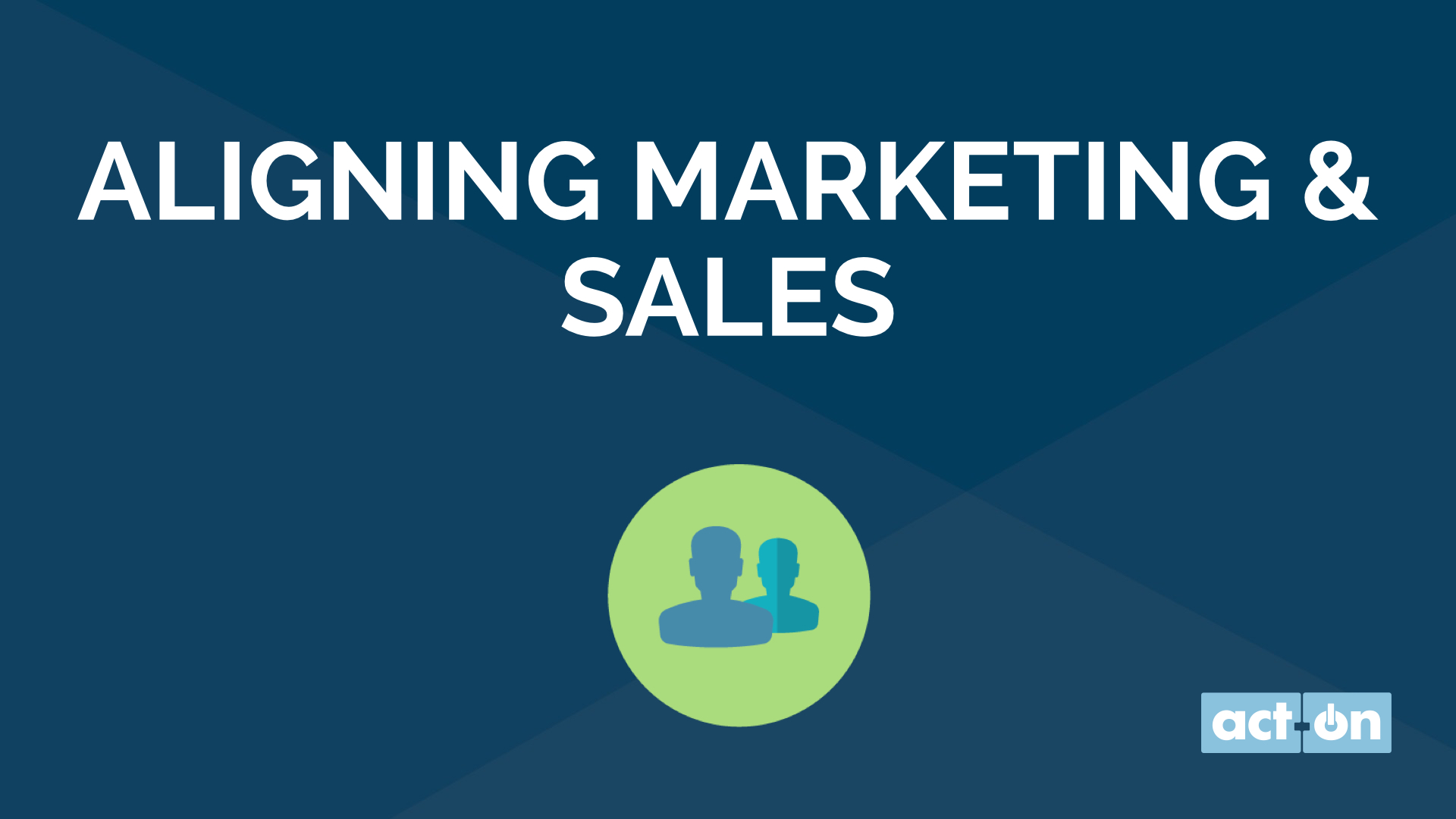 Aligning Marketing and Sales