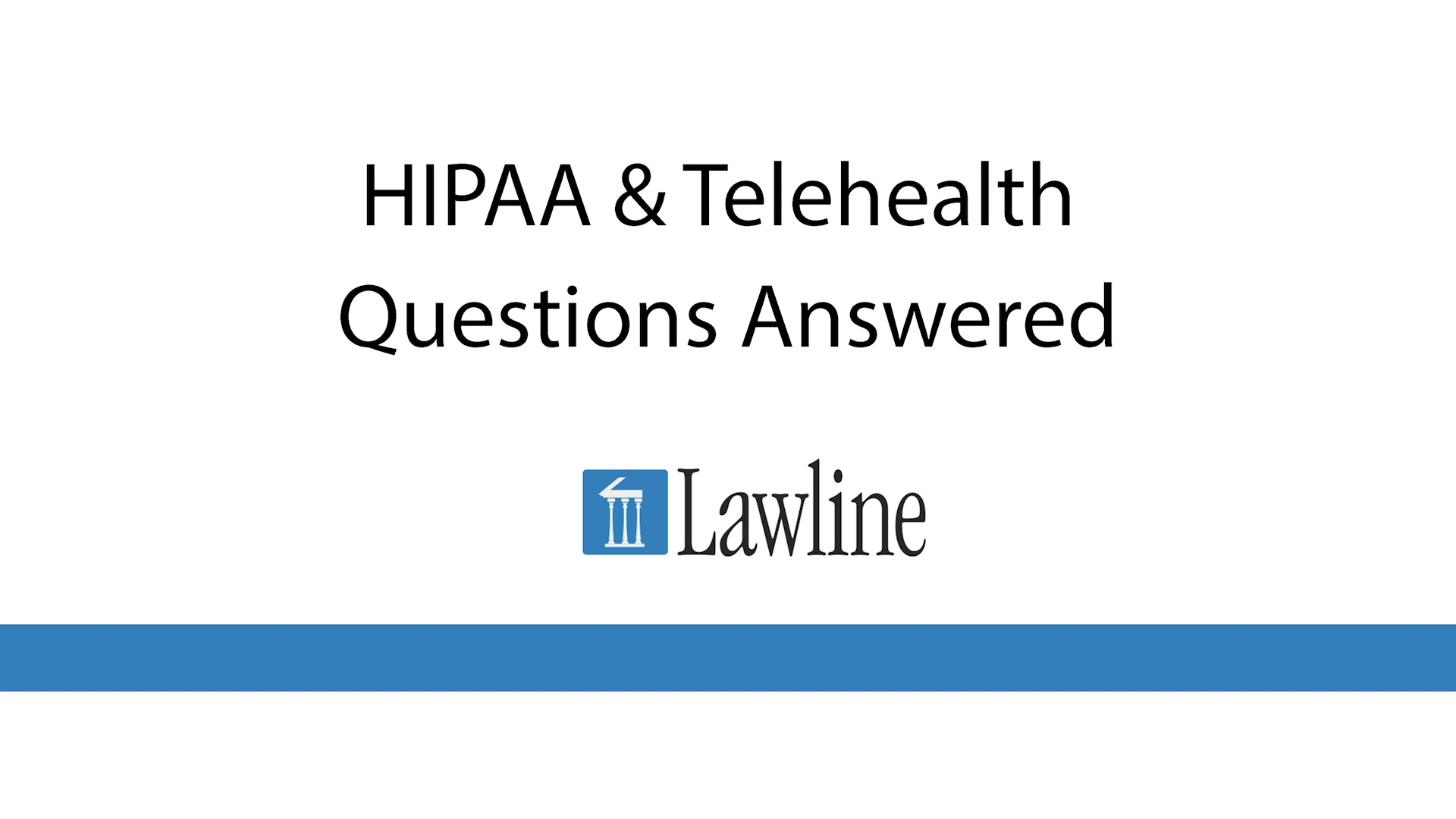 HIPAA & Telehealth Questions Answered EDITED