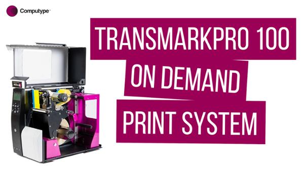 TransMark Pro 100 - On Demand Print System