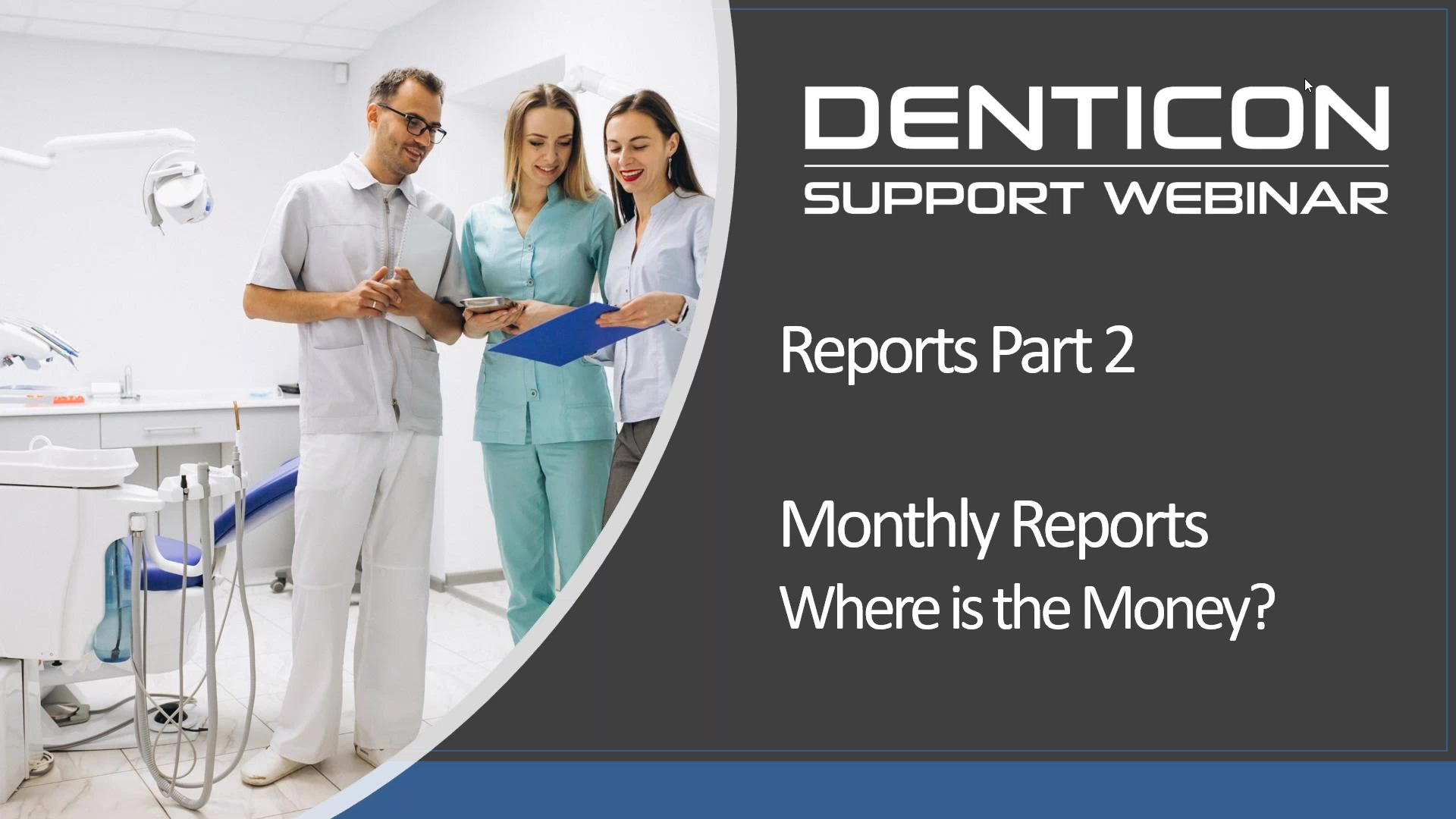 Reports Part 2 - Where is the Money_ Monthly Reports