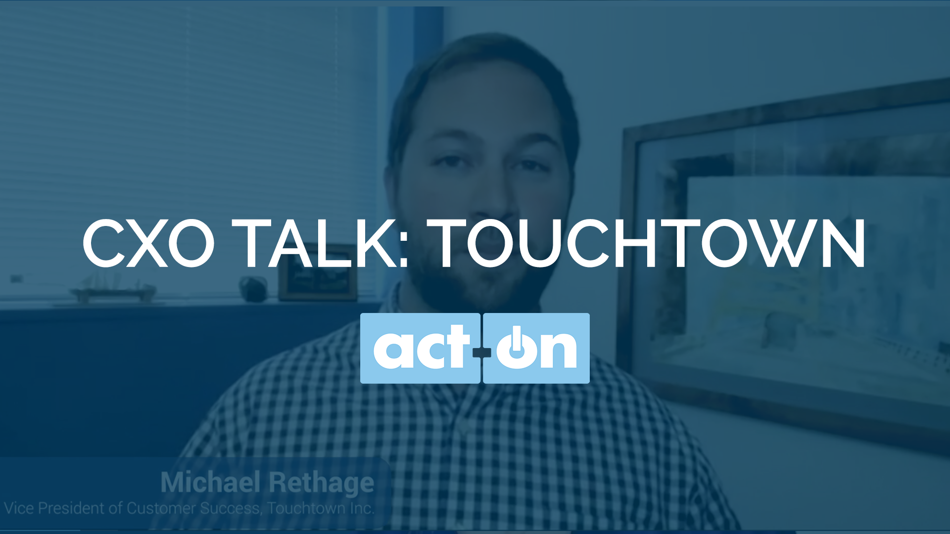 CXO Talk: Touchtown