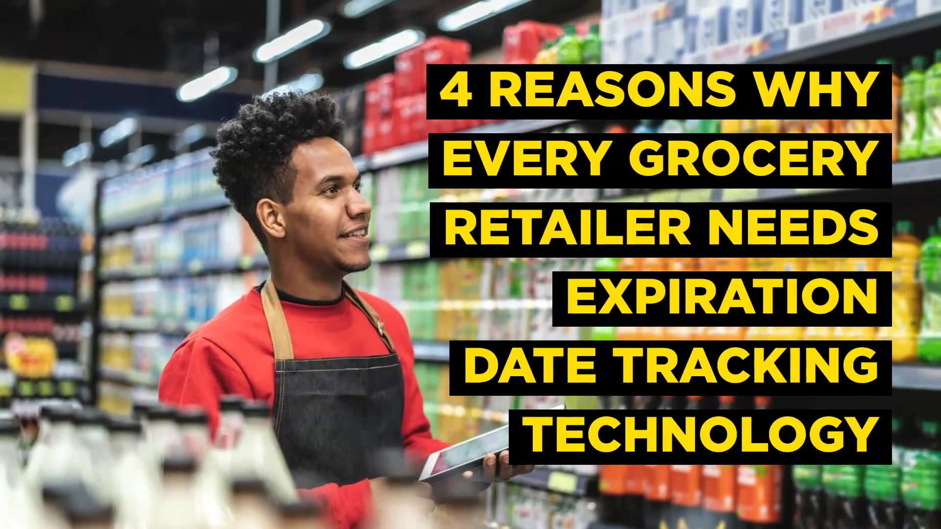 4_REASONS_WHY_EVERY_GROCERY_RE-1