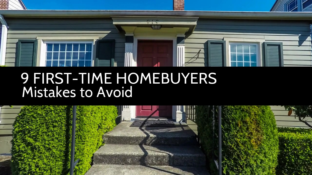 Z57 - 10 First Time Homebuyers Mistakes To Avoid Infovideo