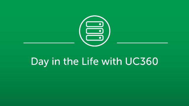 Day in the Life with UC360