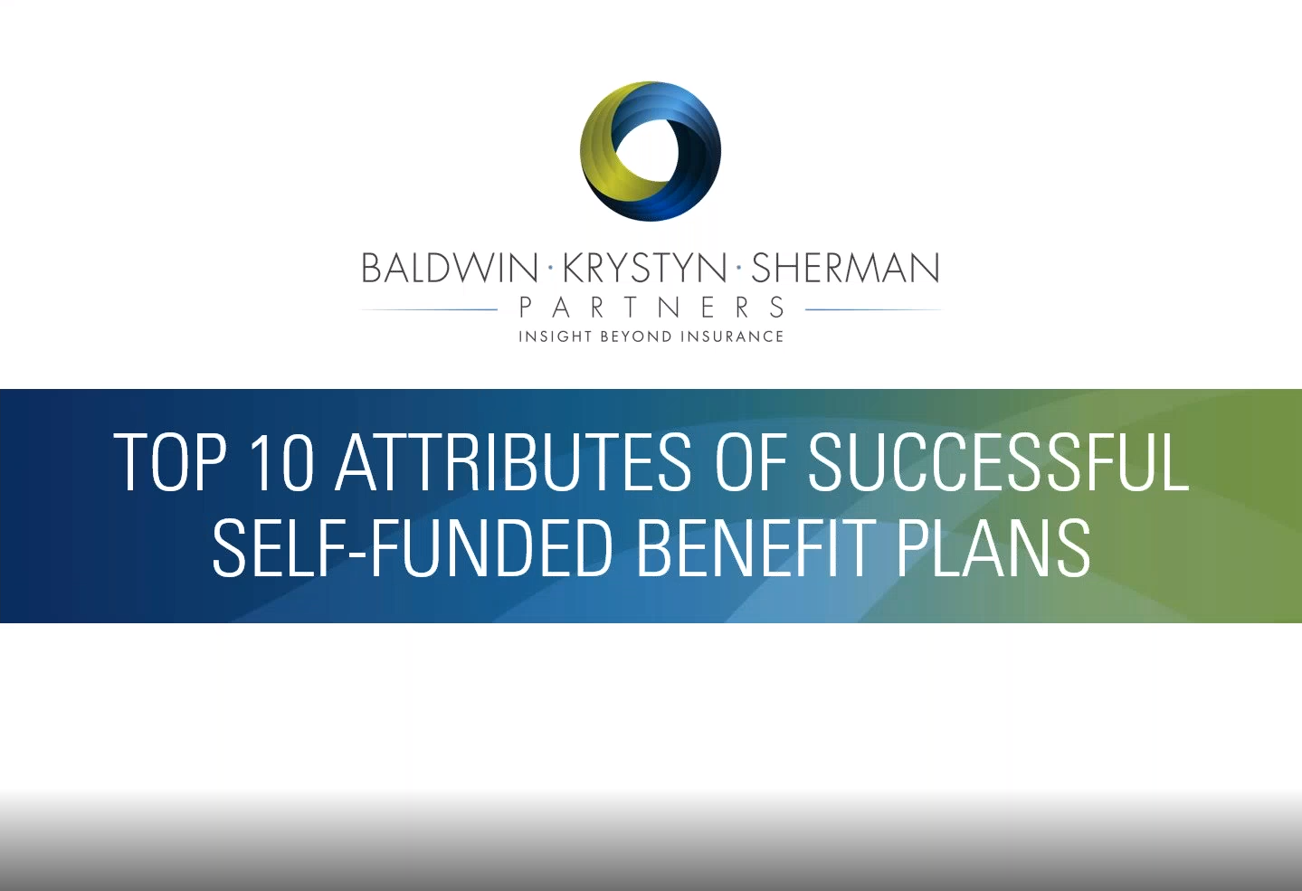 The Top 10 Attributes of a Successful Self-funded Benefits Plan (1)