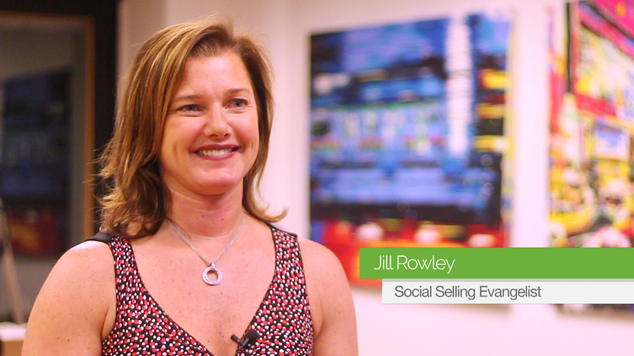 Jill Rowley: How Video and Social Selling Go Hand In Hand