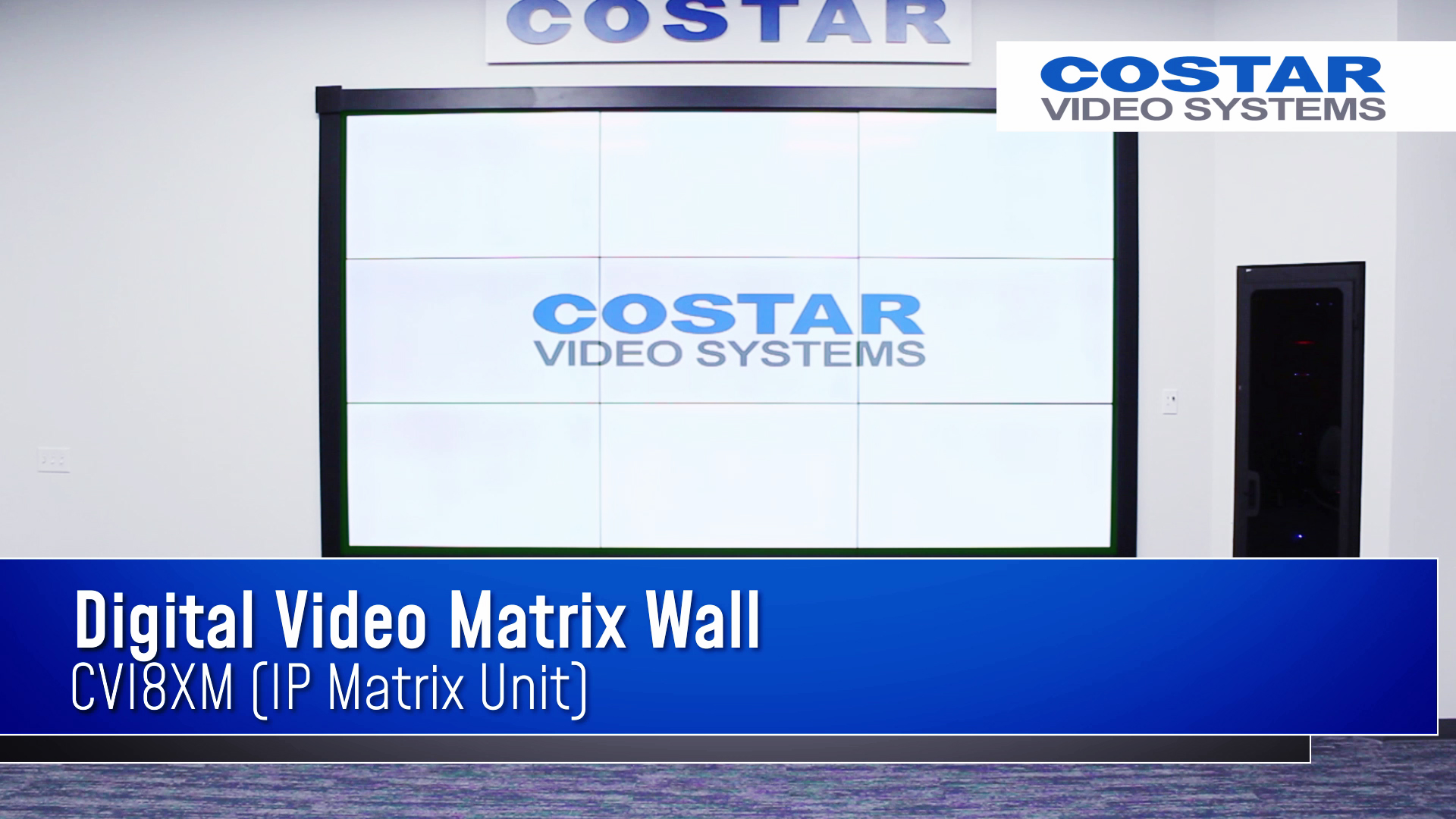 01.30.19 - Digital Video Matrix Wall - CVI8XM