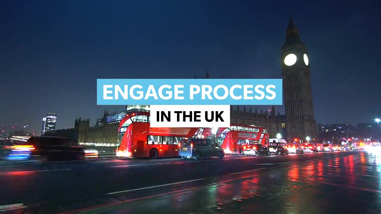 Engage Process in the UK 1