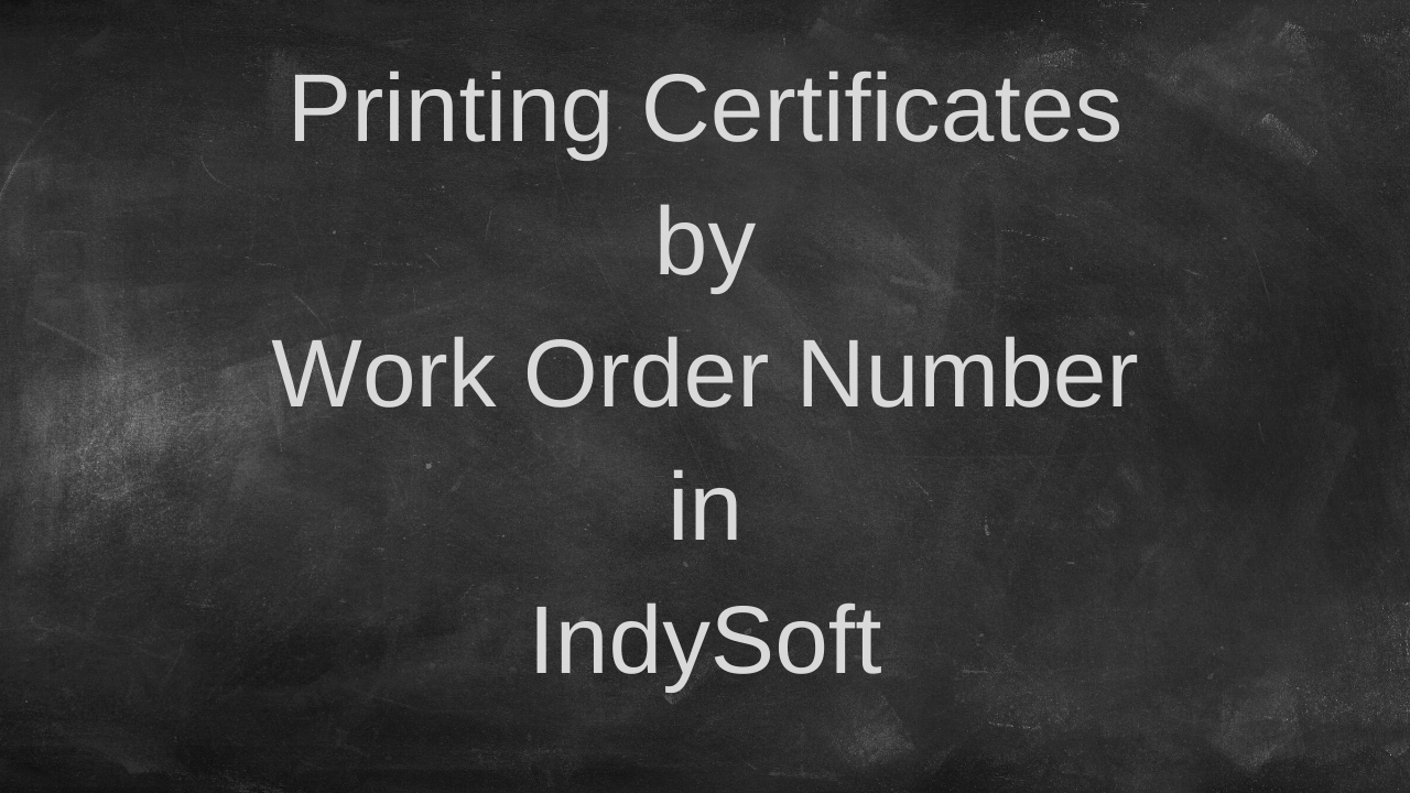 Read Only-Printing Certificates by Work Order Number