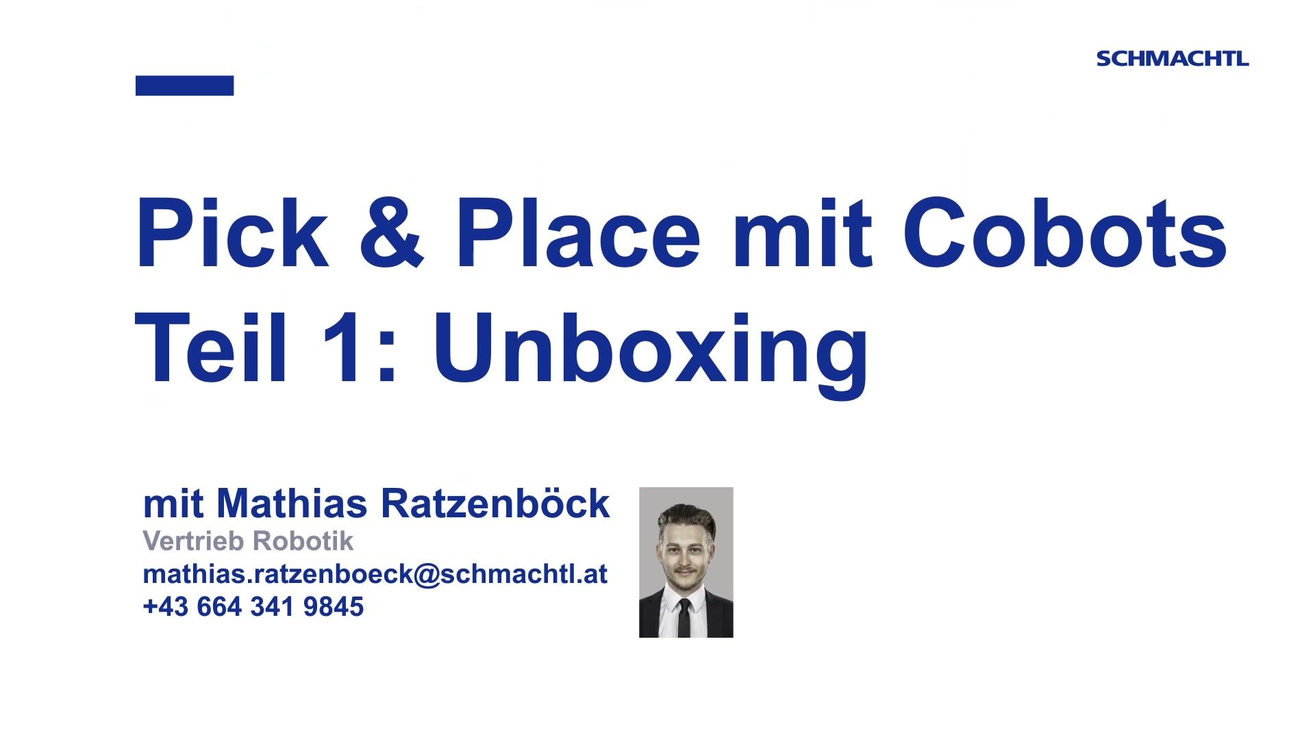 Pick&Place mit Cobots. Teil 1 Unboxing
