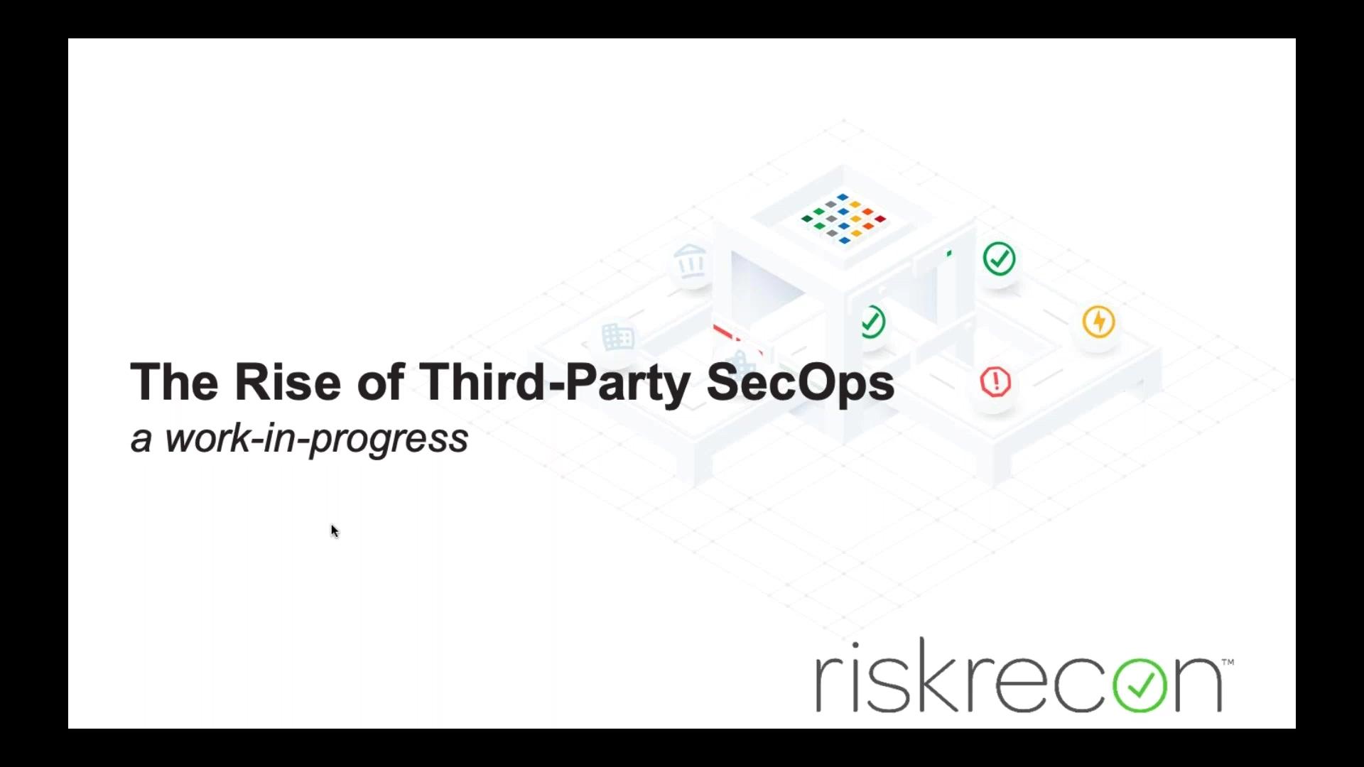 Leveraging enterprise security frameworks for third-party risk management