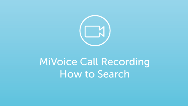 MiVoice Call Recording - Search