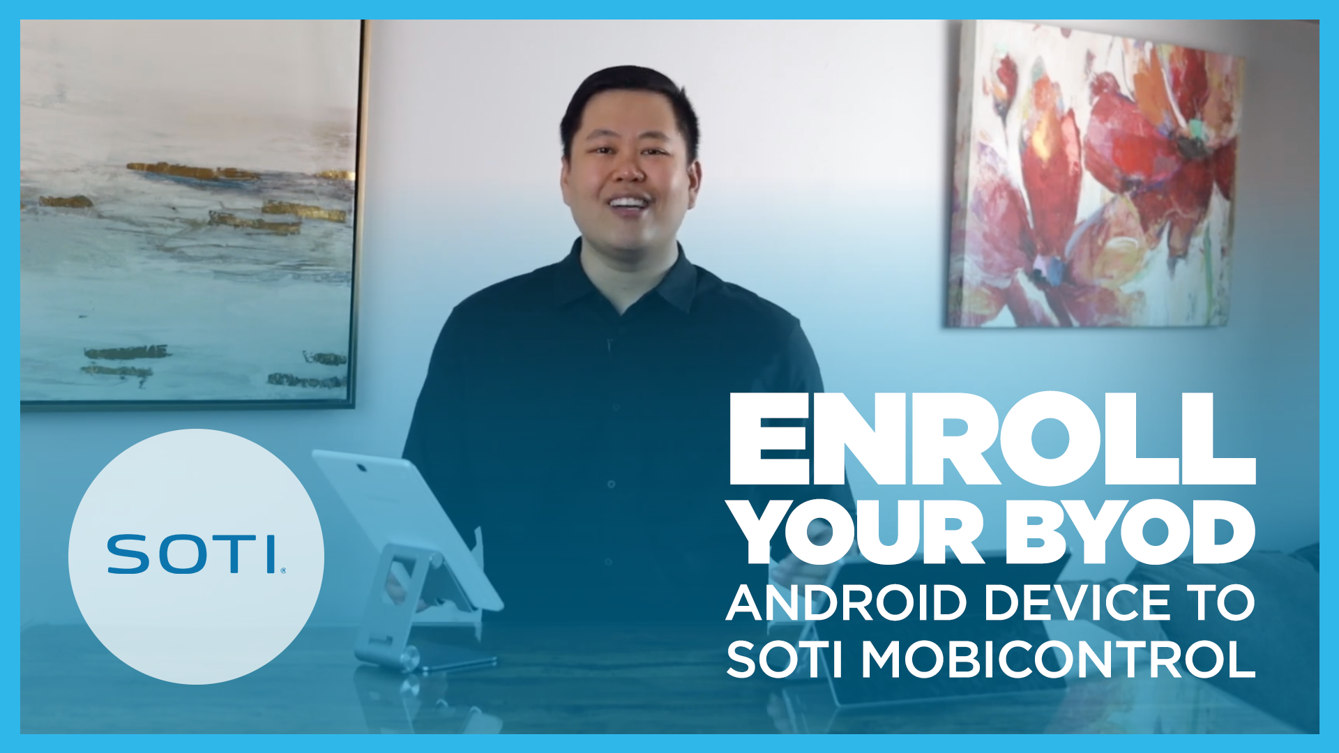 How To Enroll Your BYOD Android Device into SOTI MobiControl Video