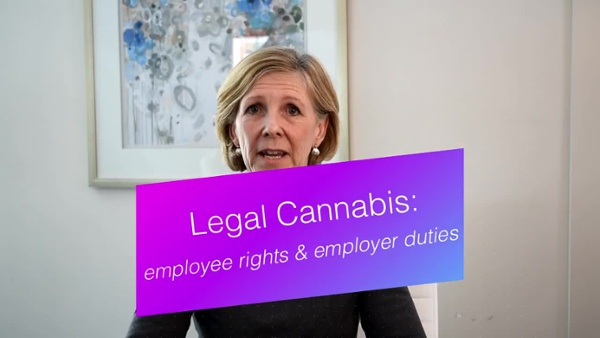 Legal Cannabis in Canada- What employers and employees need to know