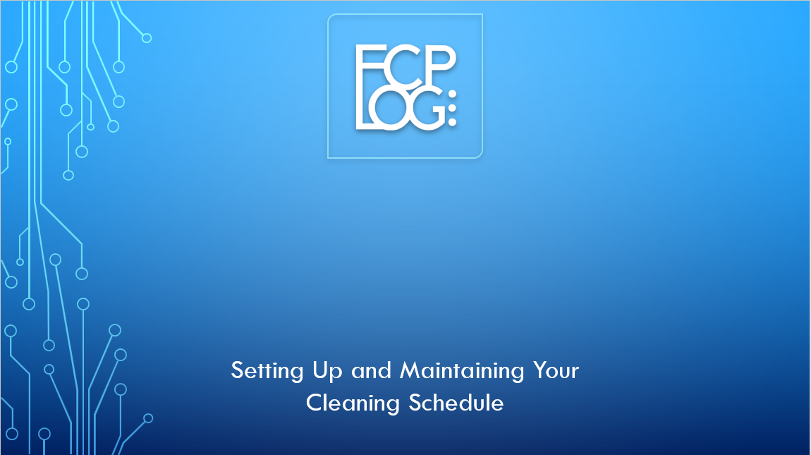 7. FCP LOG SET UP - CLEANING