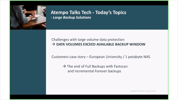 Atempo TalksTech (EN)- Fitting The Backup Windows for Large Storage Volumes - Final