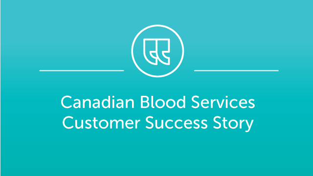 Canadian Blood Services (CBS) Case Study