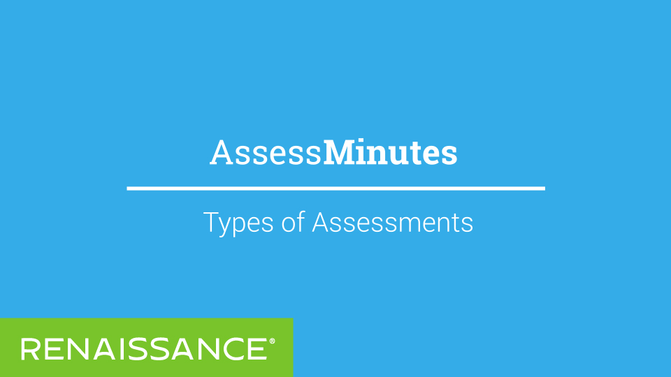 AssessMinutes - Types of Assessments