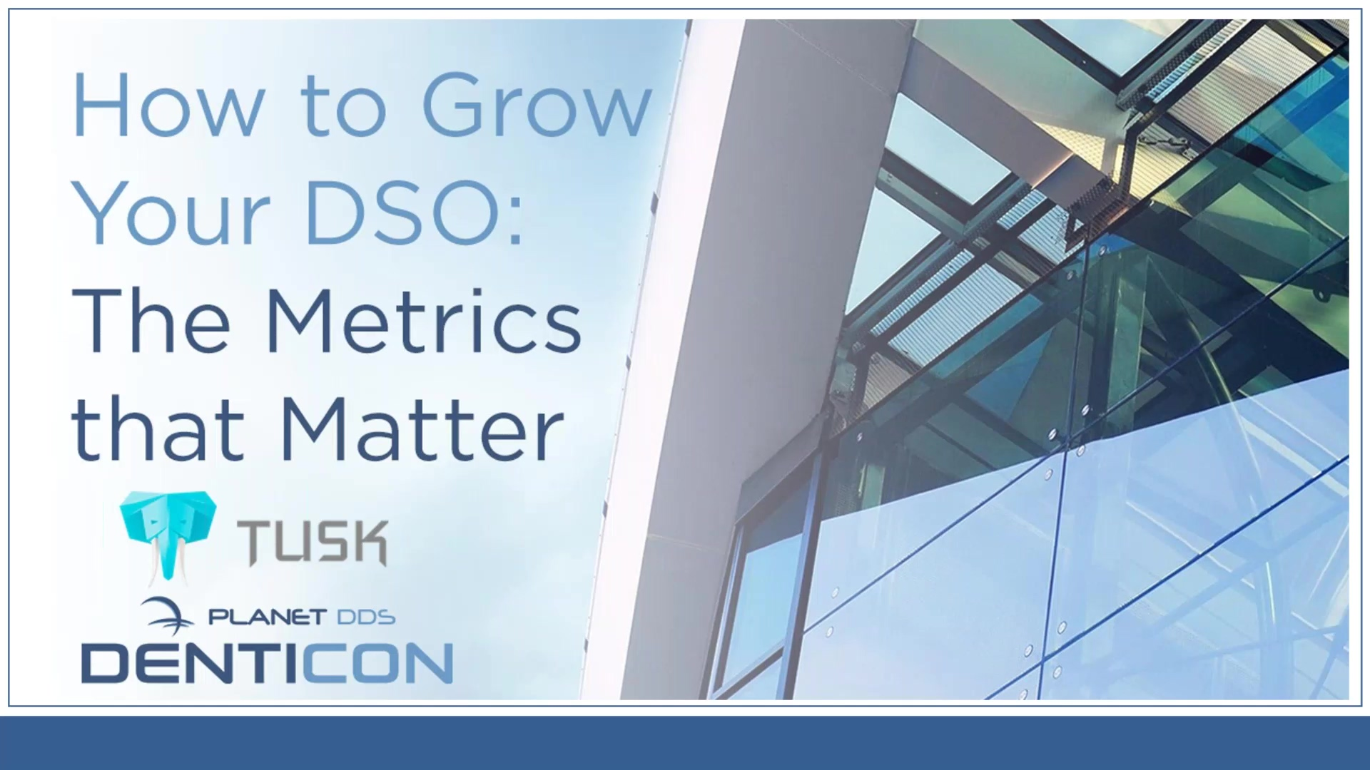 How to Grow Your DSO - The Metrics that Matter