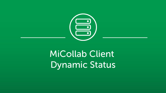 MiCollab Client - Dynamic Status