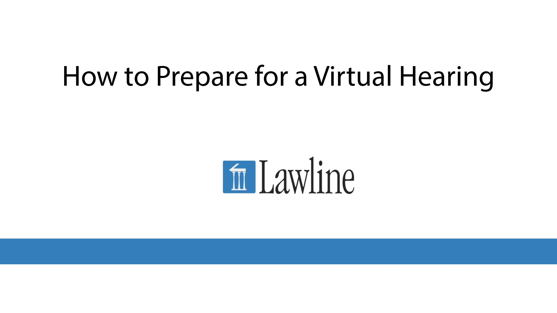 How to Prepare for a Virtual Hearing Edit