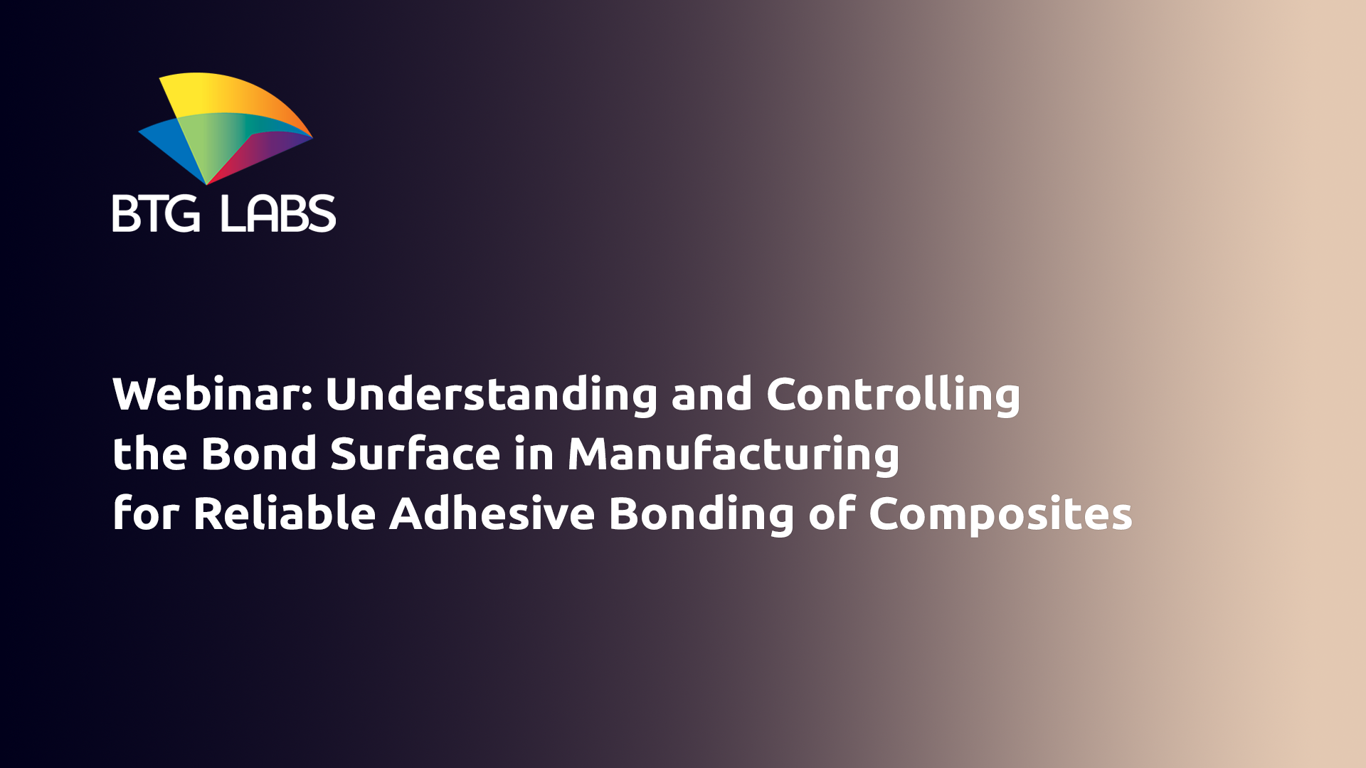 Understanding and Controlling the Bond Surface in Manufacturing for Reliable Adhesive Bonding of Com
