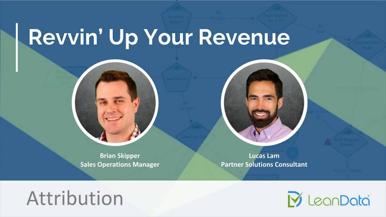 Revvin' Up Your Revenue - Attribution