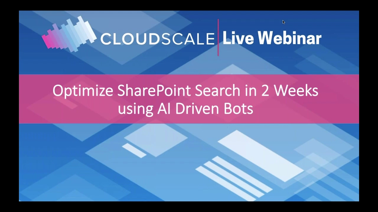 Optimizing SharePoint Search with AI Bots webinars on demand