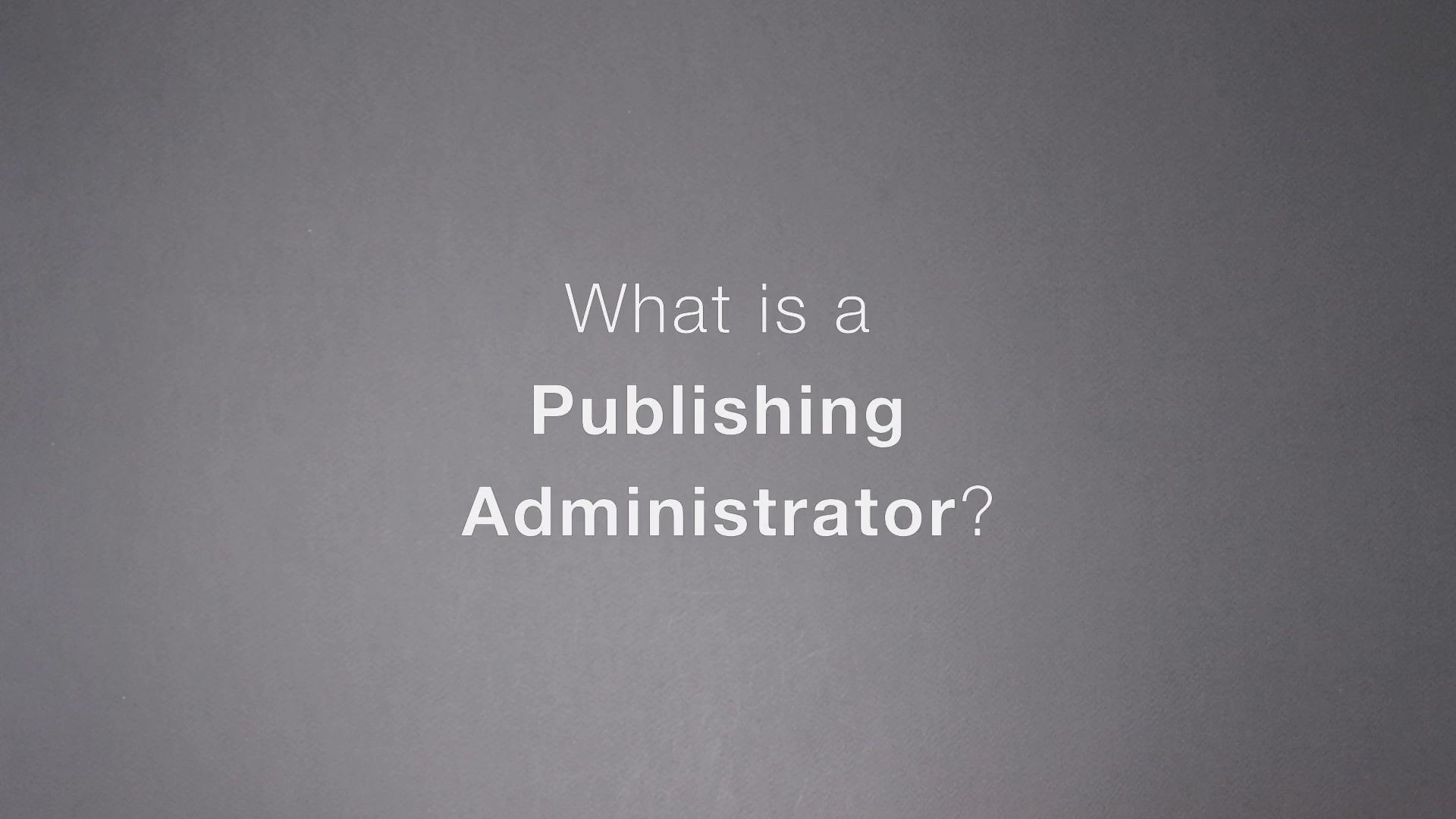 [Term] Publishing Administrator.R