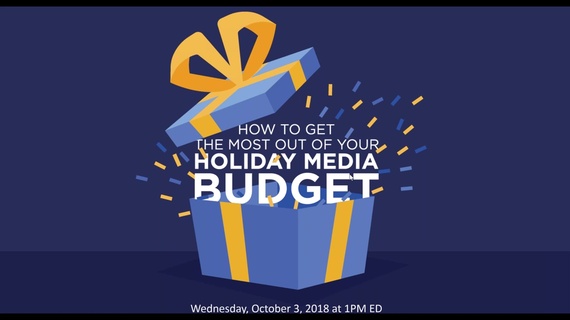 How to Get the Most out of Your Holiday Media Budget -Fixed
