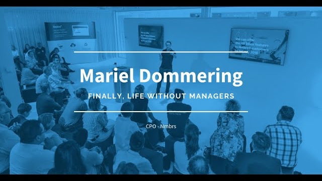 Nmbrs Talks #3 - Mariel Dommering - Life without managers