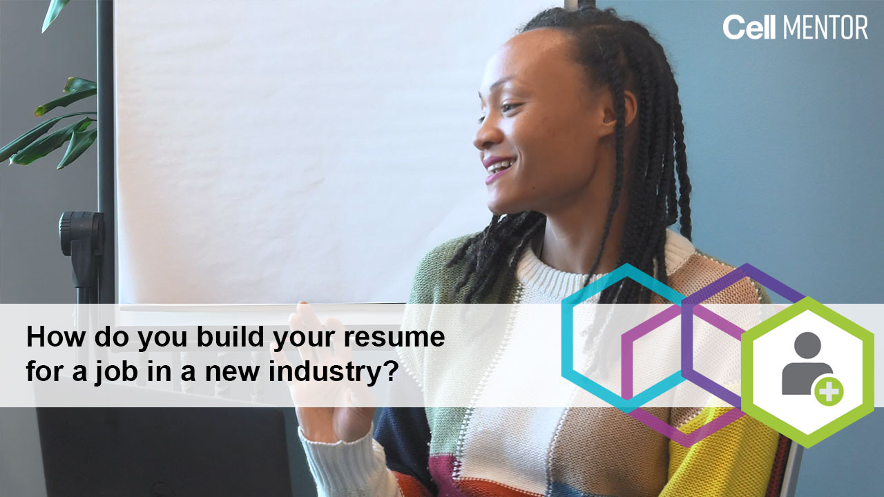Get Hired - How Do You Build Your Resume for a Job in a New Industry