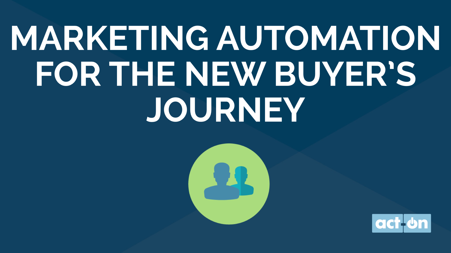 Marketing Automation for the New Buyer's Journey