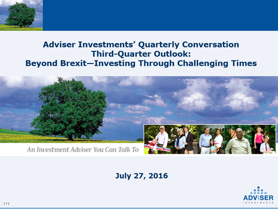 Adviser Investments' Third-Quarter Outlook Beyond Brexit�Investing Through Challenging Times-2016072