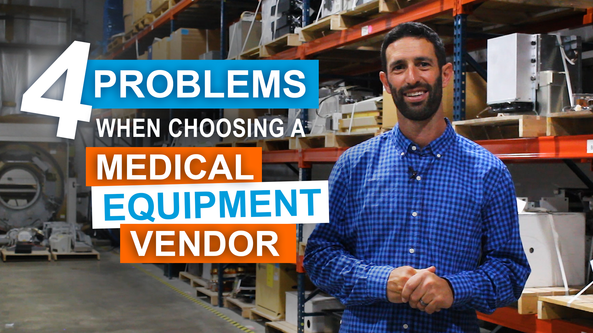 4 Problems When Choosing A Refurbished Medical Equipment Vendor