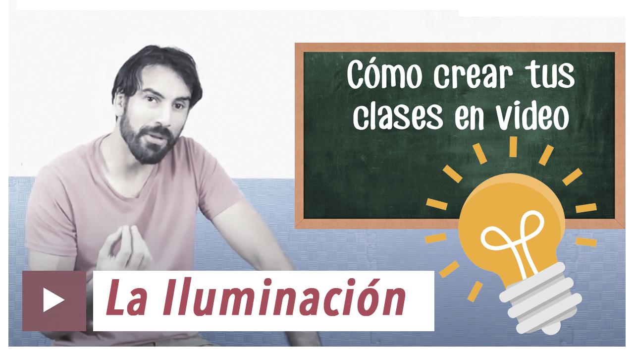 como crear tus clases en video-clase 3-iluminacion