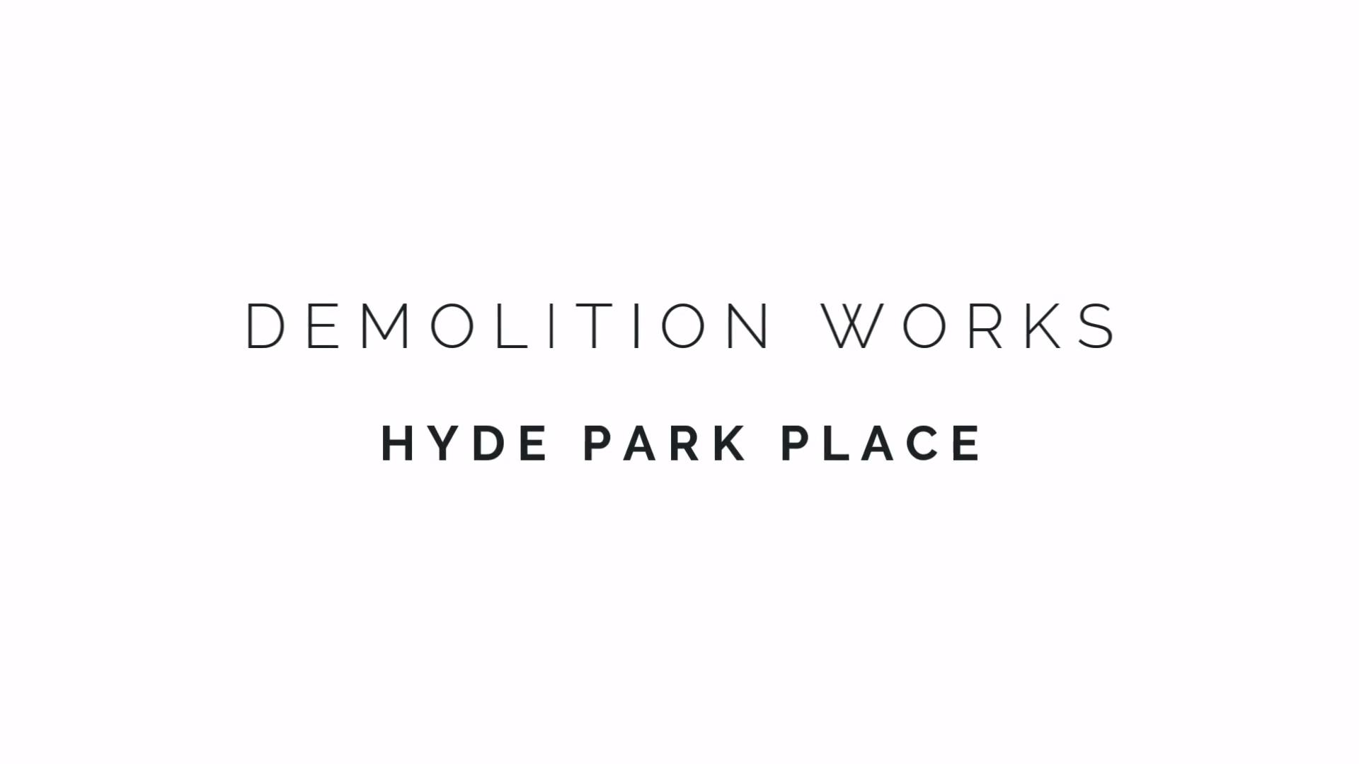 Hyde Park Place - Demolition Works, Sep 2019