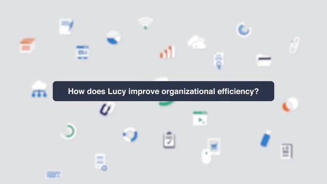 8. How does Lucy improve organizational efficiency_ (1)