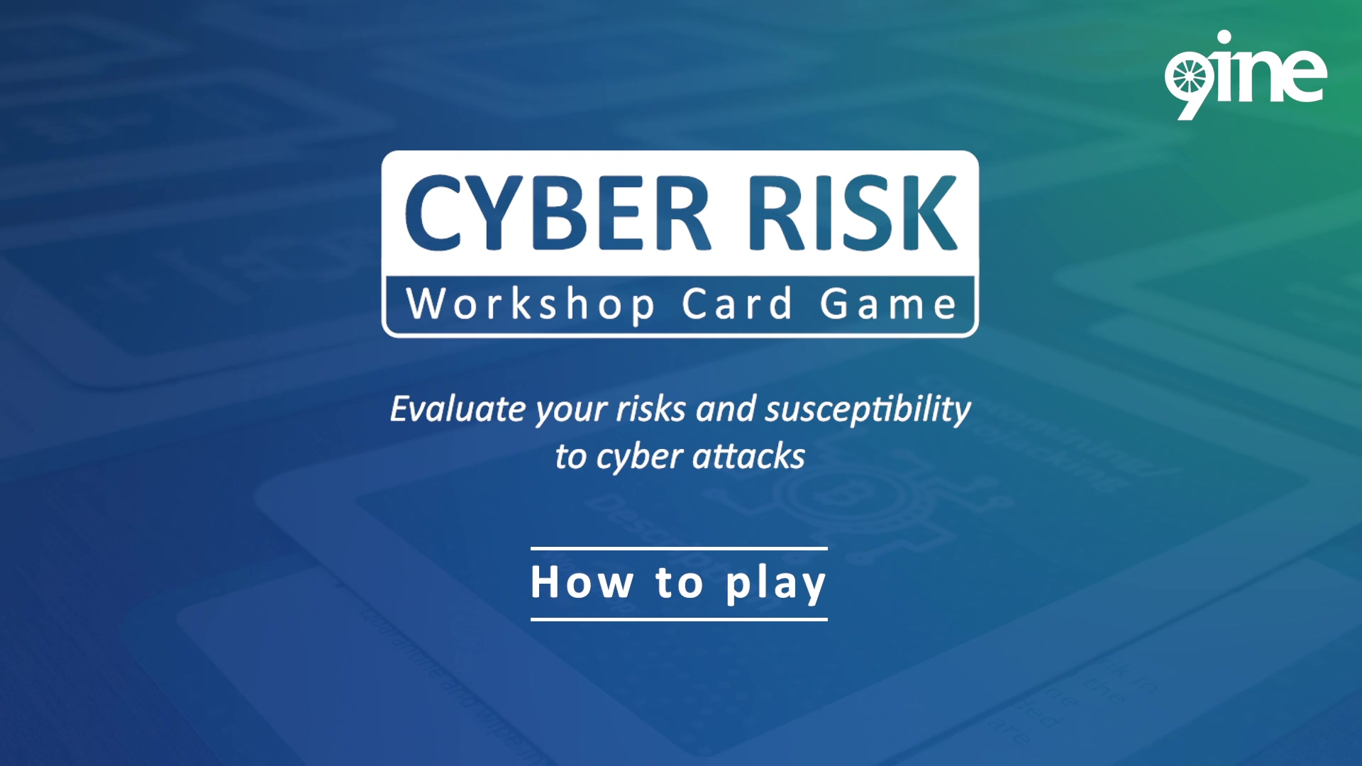 9ine_Cyber Risk_Workshop Card Game_How to Play_v0.2