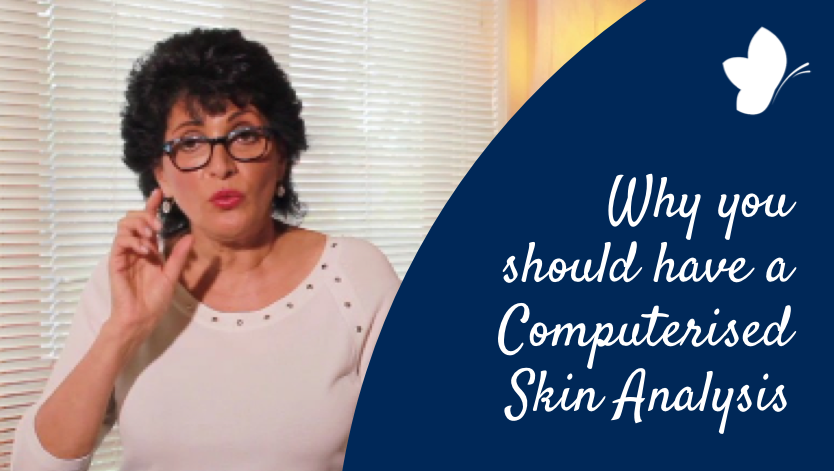 Why you should have a Computerised Skin Analysis