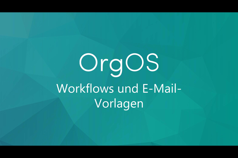 Workflows und E-Mail-Vorlagen