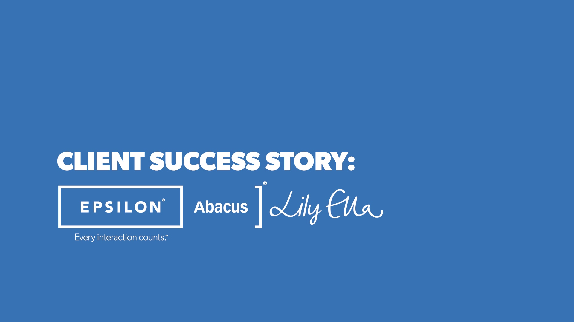 Epsilon Abacus Lily Ella Case Study No Subtitles