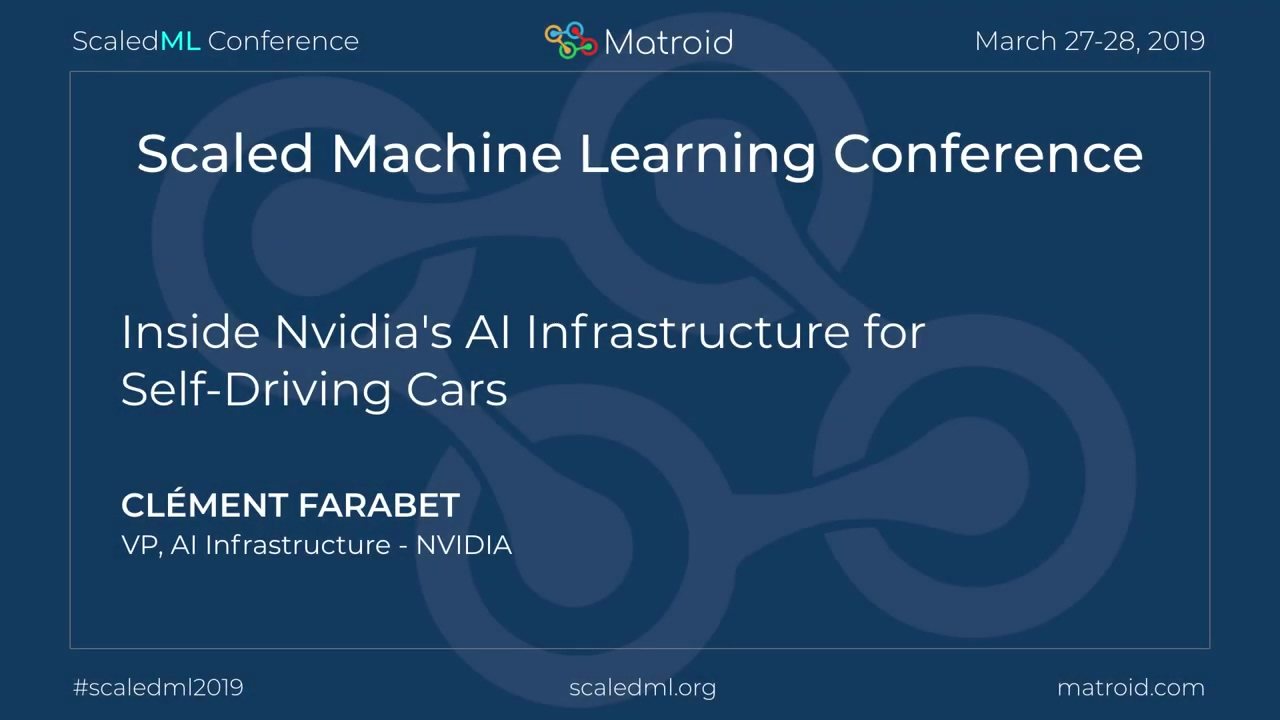 Clement Farabet - Inside Nvidias AI Infrastructure for Self-Driving Cars