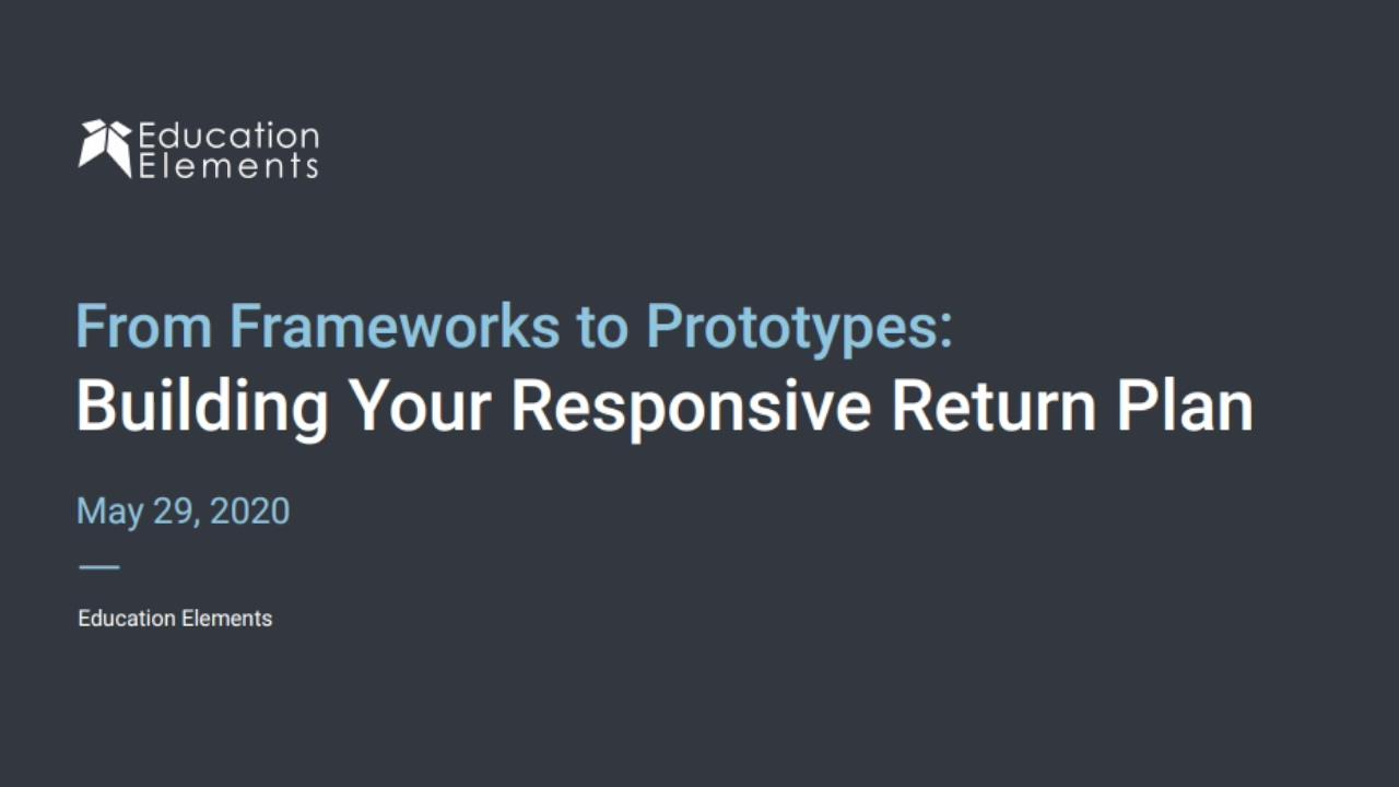 Webinar Recap- 529 Frameworks to Prototypes
