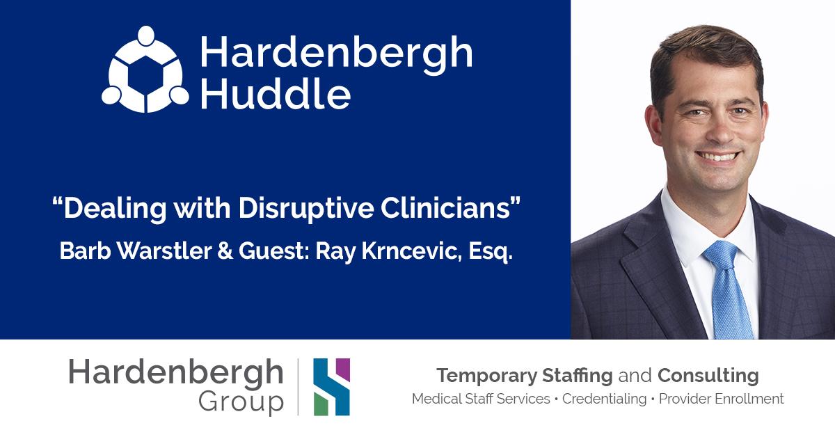 HH - Disruptive Physicians with Ray Krncevic Esq take 2b