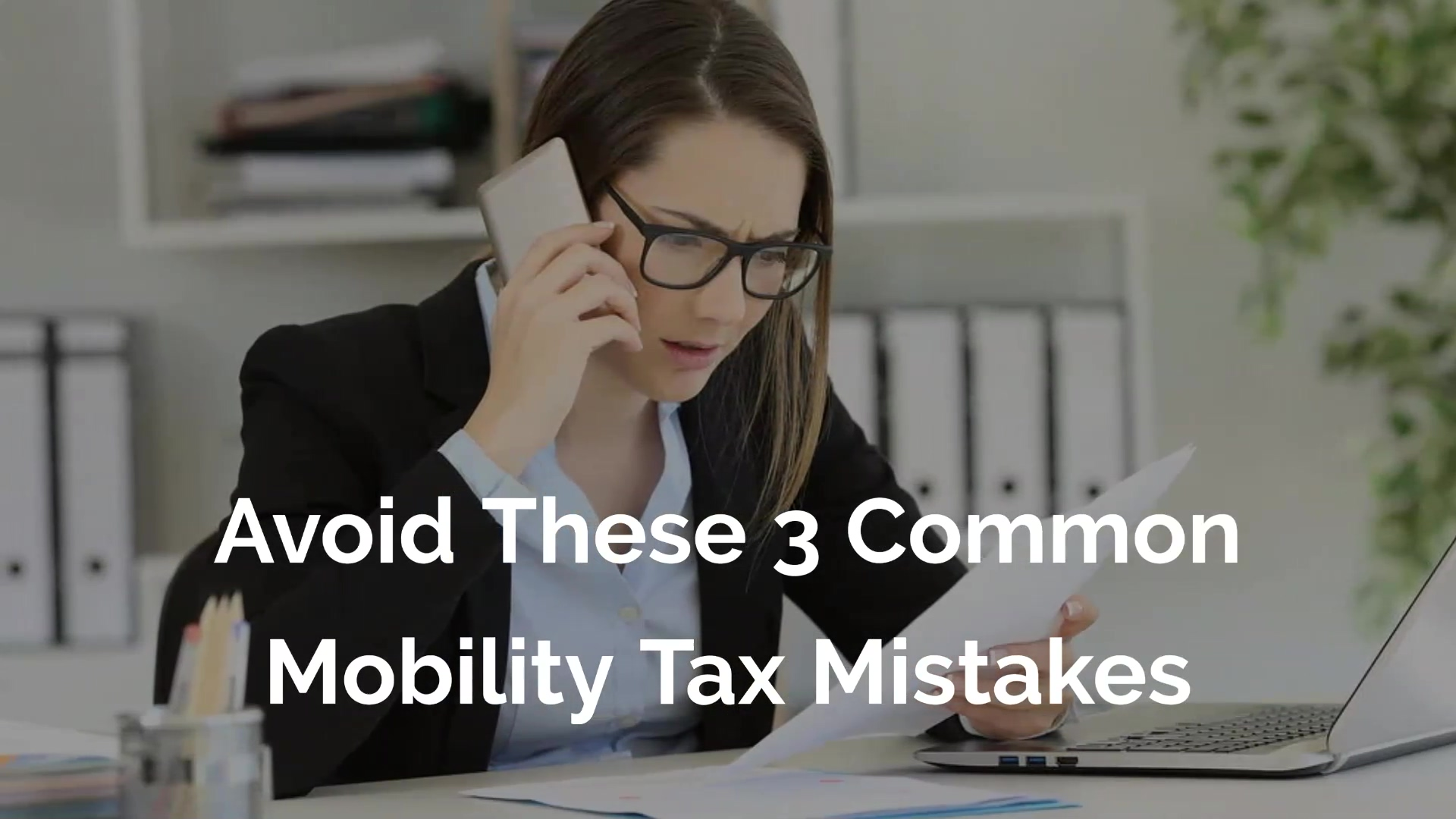 Avoid_These_Common_Mobility_Tax_Mistakes-v2