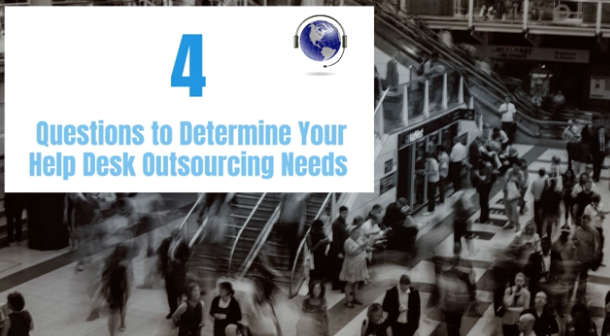 4 Questions to determine your help desk needs (1)